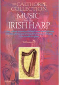 The Calthorpe Collection: Music for the Irish Harp | Volume 2