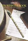Tin Whistle Instruction Book