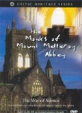 The Monks of Mount Melleray Abbey - The Way of Silence