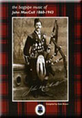 The Bagpipe Music of John MacColl 1860-1943