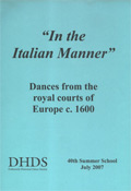 In the Italian Manner - Dances from the royal courts of Europe c. 1600