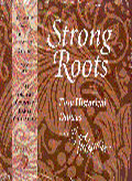 Strong Roots: Dances for Volume 9