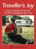 Traveller's Joy - Book + CD: Songs of English and Scottish Travellers