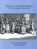 The Playford Ball, 103 Early English Country Dances