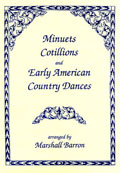Minuets, Cotillions, and Early American Country Dances