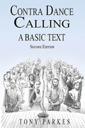 Contra Dance Calling: A Basic Text - Second Edition