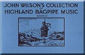 John Wilson's Collection of Highland Bagpipe Music - Book 2