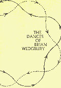 The Dances Of Brian Wedgbury (1928- 2002)