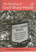 The Building of Cecil Sharp House