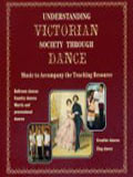 Understanding Victorian Society Through Dance