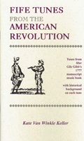 Fife Tunes of the American Revolution