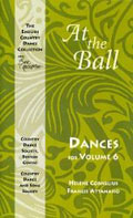 At the Ball: Dances for Volume 6