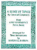 A Score Of Tunes by Classical Composers