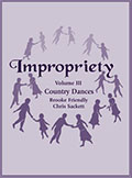 Impropriety Volume III - Country Dances
