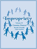 Impropriety Volume IV - Country Dances