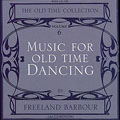 Music For Old Time Dancing Volume 6