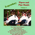 Legendary Pipers And Pipe Bands - vol 1