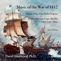 Music of the War of 1812- 2 CD Set