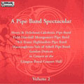 Pipe Band Spectacular. Volume 2