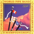 1996 World Pipe Band Championships