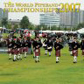 The World Pipe Band Championships 2007 - Qualifying Heat