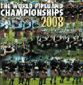The World Pipe Band Championships 2008 - Qualifying Heats