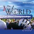 World Pipe Band Championships 2010 Qualifying Heat