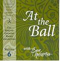 Volume 6 -  At The Ball