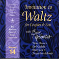 Volume 14 -Invitation to Waltz for Couples & Sets