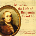 Music in the Life of Benjamin Franklin