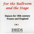 For the ballroom and the stage: dances for 18th century France and England