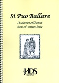 Si Puo Ballare - A selection of dances from 15th century Italy