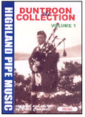 The Duntroon Collection Of Highland Pipe Music - Volumes 1