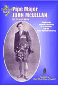 Collected Works Of Pipe Major John McLellan