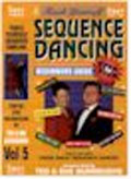 Teach Yourself Sequence Dancing -  Step by Step -  V