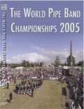 The World Pipe Band Championships 2005