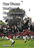 The World Pipe Band Championships 2006 vol 1 - The Winners