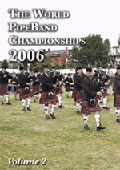 The World Pipe Band Championships 2006 vol 2 - The Runners-Up