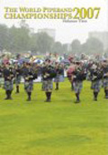The World Pipe Band Championships 2007 - Vol. 2