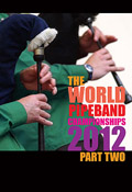 The World Pipe Band Championships 2012 - Grade One Final part 2