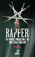 Rapper - The Miners' Sword Dance of North East England