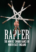 Rapper - The Miners� Sword Dance of North East England