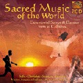 Sacred Music Of The World -  Ceremonial Songs & Dances - 2CD