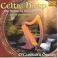 Celtic Harp -  The Music of O'Carolan -  O' Carola