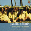Pacific Chants -  Recordings by David Fanshawe