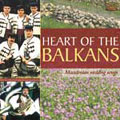 Heart of the Balkans -  Macedonian Wedding Songs