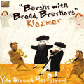 Borsht with Bread, Brothers - Klezmer