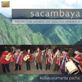 From the Heart of South America - Kollasuyumanta Pacha