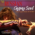 Russian Gypsy Soul - Fiery Gypsy Music At Its Best