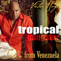 Tropical Gangster - Salsa from Venezuela